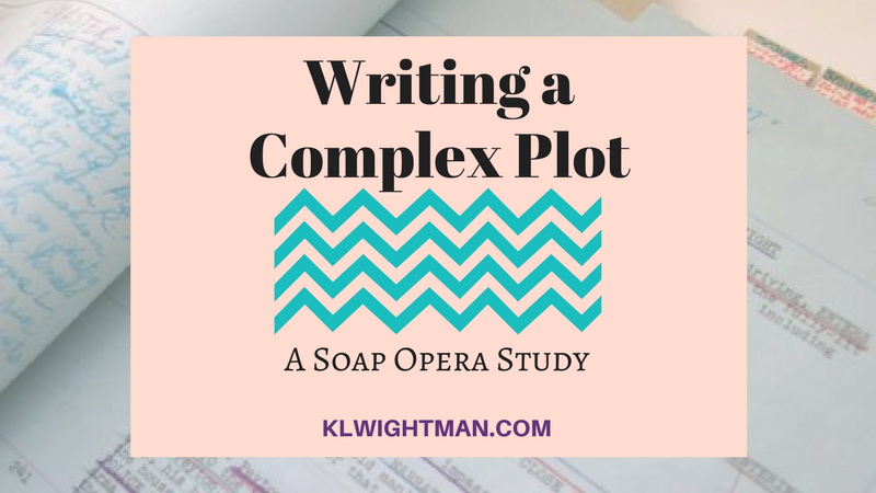 Writing a Complex Plot: A Soap Opera Study blog post via KLWightman.com