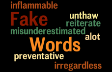 Not all words you say are actually real words.