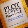 The Plot Whisperer Workbook