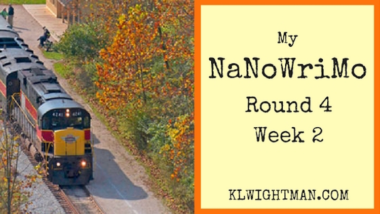 My NaNoWriMo Round 4 Week 2 Blog Post