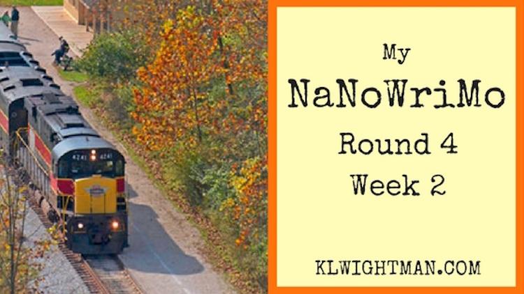 My NaNoWriMo Round 4 Week 2 Blog Post