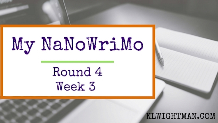 My NaNoWriMo or National Novel Writing Month Update for Week 3